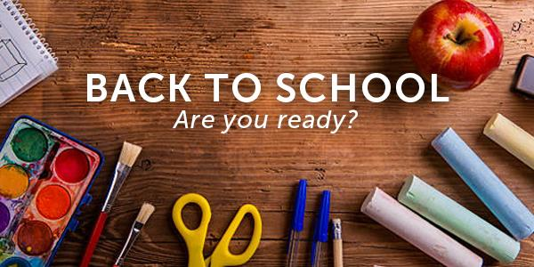 Back to School - are you ready